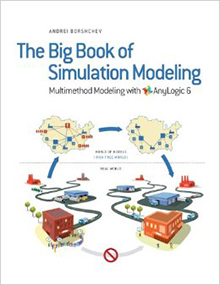 The Big Book of Simulation Modeling, Multimethod Modeling with AnyLogic 6- Reviews!